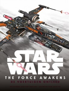 Star Wars™ The Force Awakens: De voertuigen ontleed